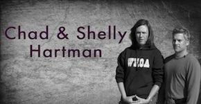 Chad & Shelly Hartman